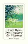 Donal Ryan - Die Gesichter der Wahrheit