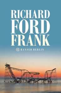 Richard Ford - Frank