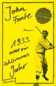 John Fante - 1933 war ein schlimmes Jahr