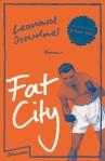 Leonard Gardner - Fat city