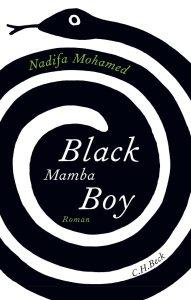 Nadifa Mohamed - Black Mamba Boy