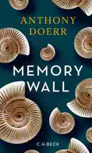 Anthony Doerr - Memory wall