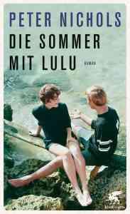 Peter Nichols - Die Sommer mit Lulu