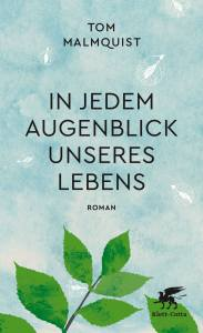 Thomas Malmqvist - In jedem Augenblick unseres Lebens