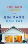 Richard Russo- Ein Mann der Tat