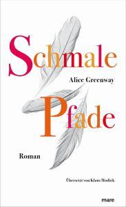 Alice Greenway Schmale Pfade