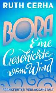 ruth-cerha-bora-eine-geschichte-vom-wind