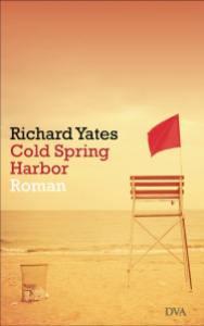 Richard Yates Cold Spring Harbor