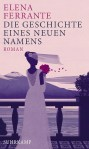 Elena Ferrante - Die Geschichte eines neuen Namens