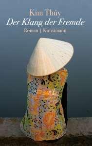 Kim Thúy - Der Klang der Fremde