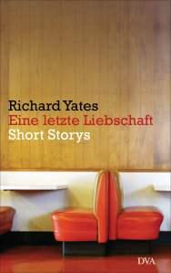 Richard Yates - Eine letzte Liebschaft_
