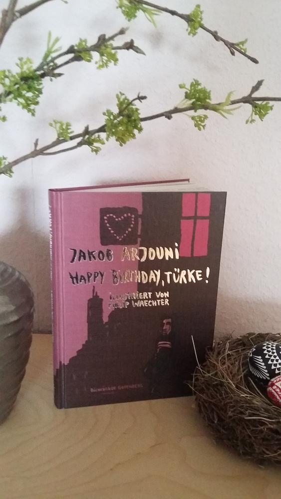 Happy Birthday, Türke - Jakob Arjoun