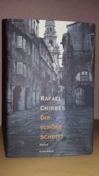 Die schöne Schrift von Rafael Chirbes