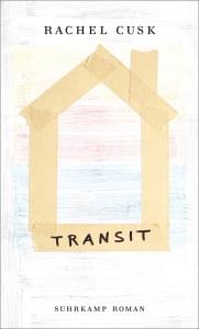 Rachel Cusk - Transit