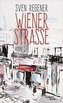 Sven Regener - Wiener Straße
