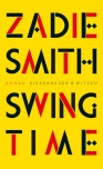 Zadie Smith - Swing Time