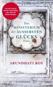 Arundhati Roy - Das Ministerium des äußersten Glücks