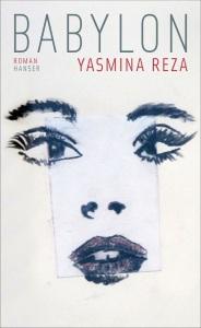 Yasmina Reza - Babylon