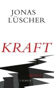 Jonas Lüscher - Kraft