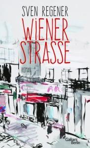 Sven Regener - Wiener Strasse