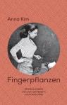 Anna Kim - Fingerpflanzenl