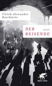 Ulrich Alexander Boschwitz Der Reisende