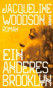 Ein anderes Brooklyn Jacqueline Woodson
