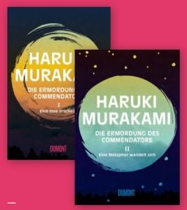 Haruki Murakami DIE ERMORDUNG DES COMMENDATORE