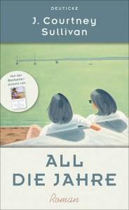 J. Courtney Sullivan - All die Jahre