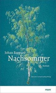 Johan Bargum - Nachsommer