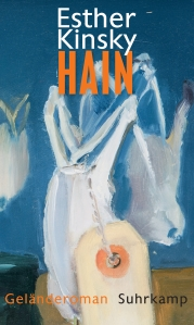 Esther Kinsky - Hain. Ein Geländeroman