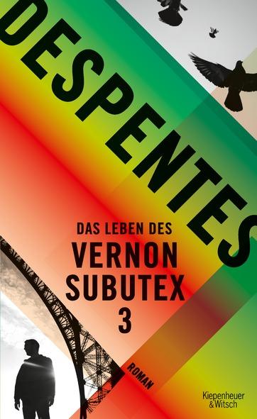 Virginie Despentes - Das Leben des Vernon Subutex 3