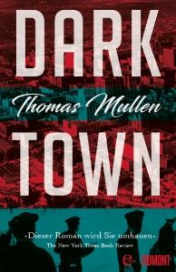 Thomas Mullen - Dark Town