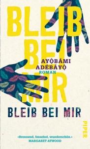 Ayòbámi Adébáyò - Bleib bei mir
