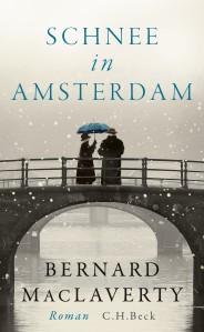 Bernhard MacLaverty - Schnee in Amsterdam