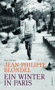 Jean-Philippe Blondel - Ein Winter in Paris
