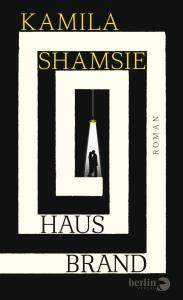 Kamila Shamsie - Hausbrand