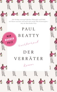 Paul Beatty - Der Verräter