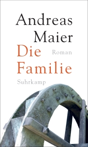 Andreas Maier - Die Familie