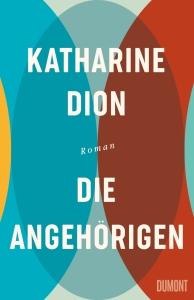 Katharine Dion DIE ANGEHÖRIGEN