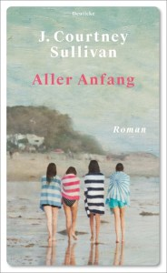 J. Courtney Sullivan - Aller Anfang