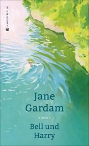 Jane Gardam - Bell und Harry