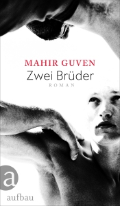 Mahir Guven - Zwei Brüder