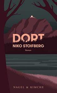 Niko Stoifberg - Dort