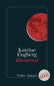 Katrine Engberg - Blutmond