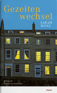 Sarah Moss - Gezeitenwechsel