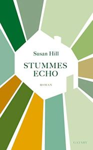 Susan Hill - Stummes Echo