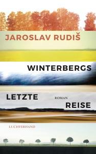 Winterbergs letzte Reise von Jaroslav Rudis