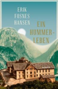 ERIK FOSNES HANSEN - Ein Hummerleben