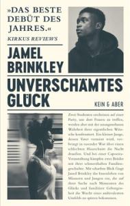 Jamel Brinkley – Unverschämtes Glück
